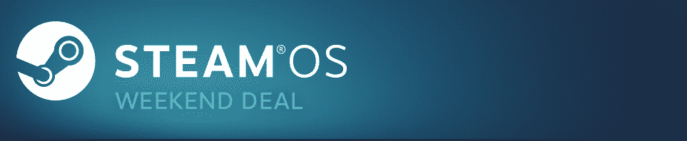 SteamOS sale available with some epic deals for Linux, SteamOS, Mac and Windows PC games