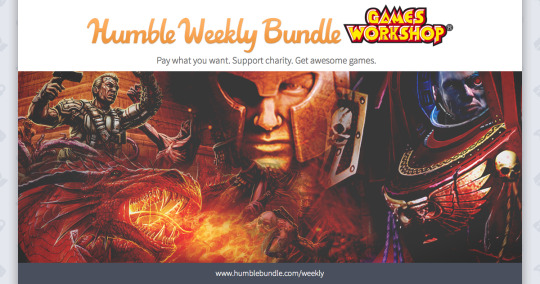 Humble Weekly Bundle: Games Workshop comes with epic titles for Linux, Mac and PC