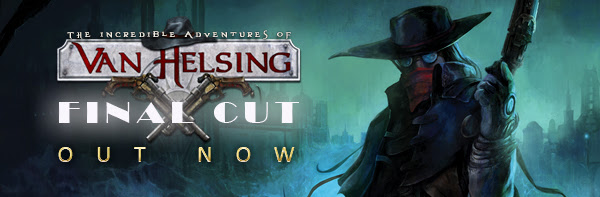 The Incredible Adventures of Van Helsing: Final Cut now available on Steam