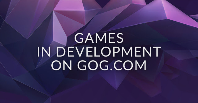 GOG.com introduces their own early access called Games in Development