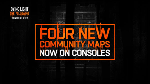 dying-light-the-following-enhanced-edition-new-maps