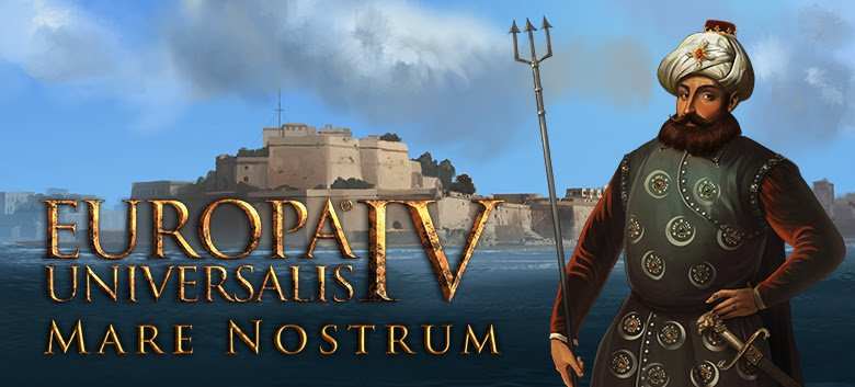 Europa Universalis IV: Mare Nostrum now available for Linux, Mac and Windows PC